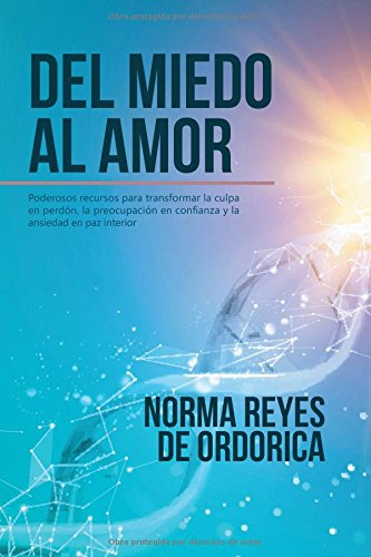 Del miedo al amor  [Reyes de Ordorica, Norma] (Tapa Blanda)