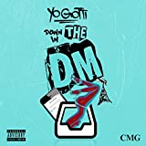 Down In the DM [Explicit]