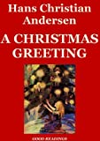 img - for A Christmas Greeting (Illustrated Edition) book / textbook / text book
