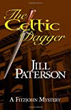 The Celtic Dagger: A Fitzjohn Mystery (Volume 1)