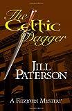 The Celtic Dagger: A Fitzjohn Mystery (Volume 1)