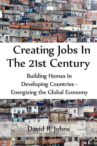 CREATING JOBS IN THE 21ST CENTURY, David R. Johns