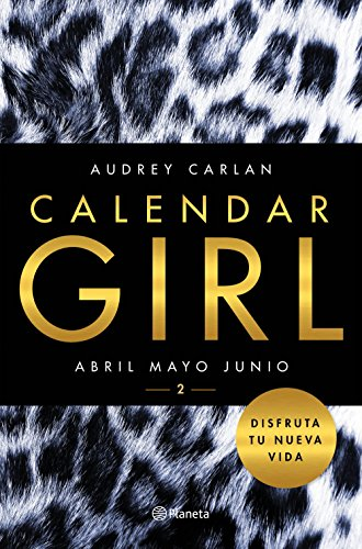 Calendar Girl 2: Abril, mayo, junio