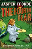 Jasper Fforde The Fourth Bear (Nursery Crime Adventures 2)