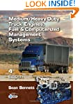 Medium/Heavy Duty Truck Engines, Fuel...