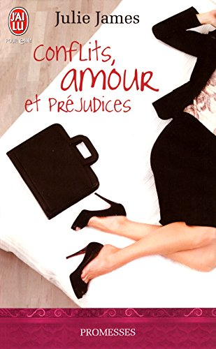 Julie James - Conflits, Amour et Préjudices (J'ai lu promesses)