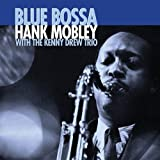 Hank Mobley With Kenny Drew Trio Hank Mobley With Kenny Drew Trio - Blue Bossa [Japan LTD Mini LP CD] XQAM-1630