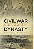 img - for Civil War Dynasty: The Ewing Family of Ohio book / textbook / text book