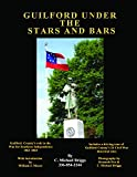 img - for Guilford Under the Stars and Bars book / textbook / text book