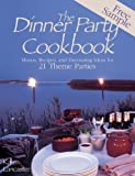 Dinner Party Cookbook-Free Sample: Menus Recipes andDecorating ideas for 2 Theme Parties