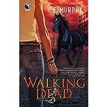 Walking Dead   C. E. Murphy