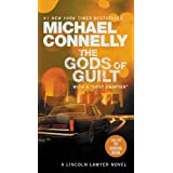 The Gods of Guilt (A Lincoln Lawyer Novel Book 5) ~ Michael Connelly