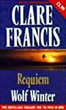 """Clare Francis Double: """"Requiem"""", """"Wolf Winter"""" (0330345850) by Francis, Clare"""