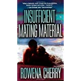 Insufficient Mating Materialby Rowena Cherry
