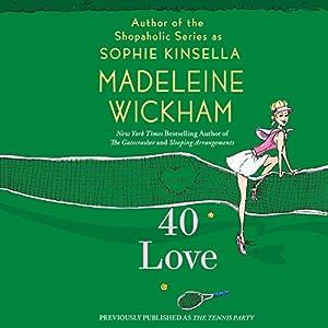 40 Love: A Novel | [Madeleine Wickham]