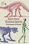 Extinctions : Du dinosaure à l'homme par Frankel