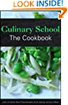 Culinary School: The Cookbook