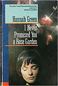 I Never Promised You A Rose Garden Pavanne Books Hannah