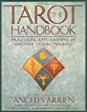 img - for The Tarot Handbook: Practical Applications of Ancient Visual Symbols book / textbook / text book