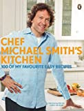 Chef Michael Smith's Kitchen (014317763X) by Smith, Michael