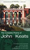 Complete Poems of John Keats (Wordsworth Poetry) (Wordsworth Poetry Library) - John Keats
