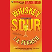 Whiskey Sour: Jack Daniels, Book 1 | J. A. Konrath