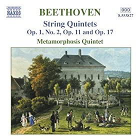 Beethoven: String Quintets, Opp. 1, 11 And 17