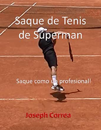 Amazon.com: Saque de Tenis de Superman: Saque como un profesional