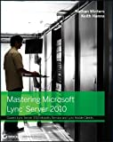 img - for Mastering Microsoft Lync Server 2010 book / textbook / text book