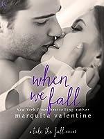 When We Fall: A Take the Fall Novel