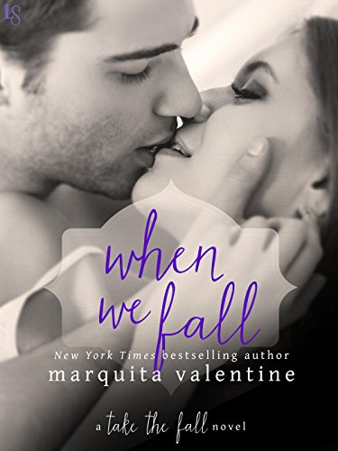 When We Fall: A Take the Fall Novel