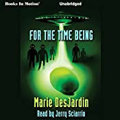 For the Time Being | [Marie Desjardin]