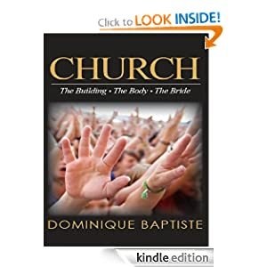 Church: Building - Body - Bride