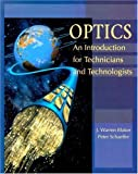 img - for Optics: An Introduction for Technicians and Technologists by J. Warren Blaker (1999-06-24) book / textbook / text book