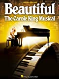 Beautiful: The Carole King Musical: Piano/Vocal Selections