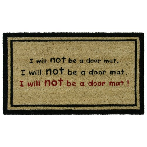 "Rubber-Cal ""I Will Not Be a Doormat!"" Funny Coir Mats, 18 x 30-Inch"