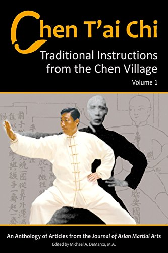 Chen T'ai Chi, Volume 1: Traditional Instructions from the Chen Village