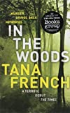 By Tana French - In the Woods