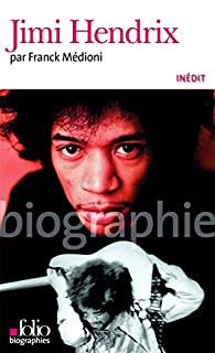 Jimi Hendrix, Médioni, Franck