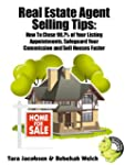 Real Estate Agent Selling Tips: How T...