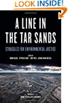A Line in the Tar Sands: Struggles fo...