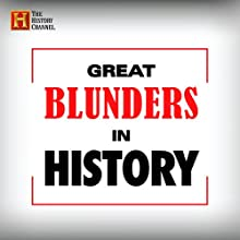 Great Blunders in History: Bay of Pigs (       UNABRIDGED) by The History Channel