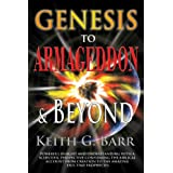 Genesis to Armageddon and Beyond