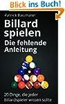 Billard spielen - Die fehlende Anleit...
