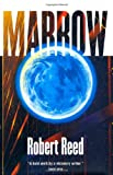 Marrow (0312868014) by Reed, Robert