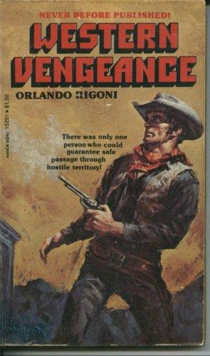 Western Vengeance, Orlando Rigoni