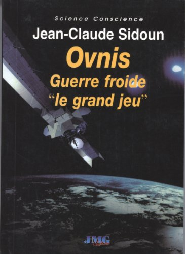 Ovnis Guerre froide (French Edition)