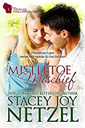 Mistletoe Mischief: a romantic comedy Christmas novella (Romancing Wisconsin Book 1)