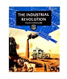 The Industrial Revolution (Discoveries and Inventions)
