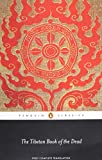 The Penguin Classics Tibetan Book of the Dead